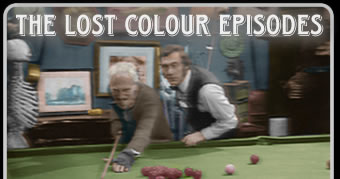 The Lost Colour Steptoe and Son Episodes