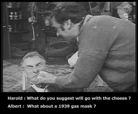 Albert Steptoe gatting cheesed off by his son Harold