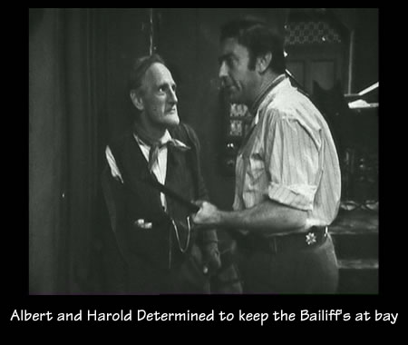 Albert and Harold Steptoe Determined to keep the Bailiff's at bay