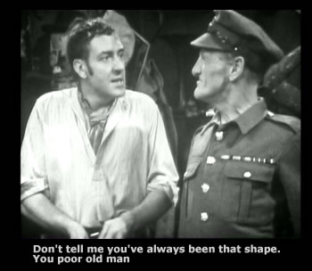 You poor old Man !  Steptoe and Son