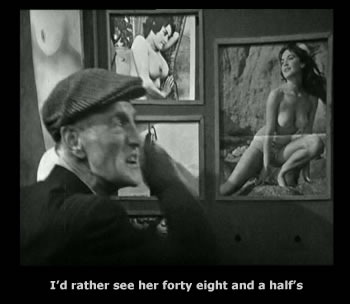 Albert Steptoe : i'd rahter see her forty eight and a half's